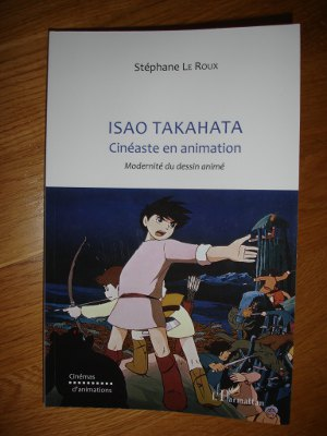 Isao Takahata Cineaste en animation