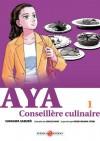 Aya la conseillère culinaire