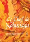 Chef de Nobunaga (Le)