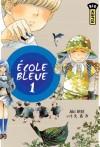 Ecole bleue (L')
