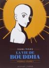 Vie de Bouddha (La)